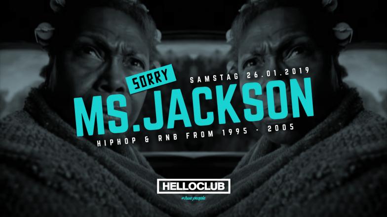 SAMSTAG 26.01.2019 - SORRY MS. JACKSON