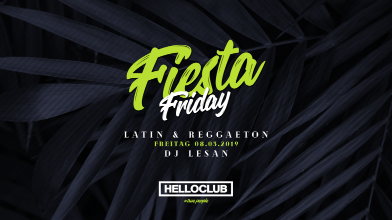 FREITAG 08.03.2019 - FIESTA FRIDAY