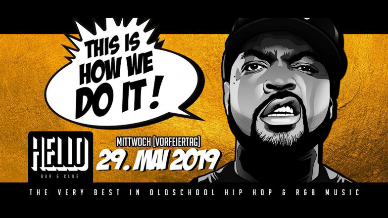 MITTWOCH 29.05.2019 - THIS IS HOW WE DO IT