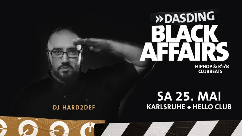 SAMSTAG 25.05.2019 - DASDING BLACK AFFAIRS