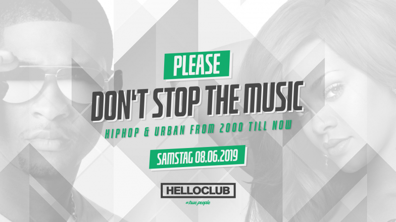 SAMSTAG 08.06.2019 - PLEASE DON'T STOP THE MUSIC