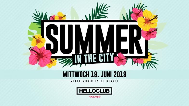 MITTWOCH 19.06.2019 - SUMMER IN THE CITY - VORFEIERTAG