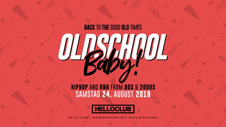 SAMSTAG 24.08.2019 - OLDSCHOOL BABY!