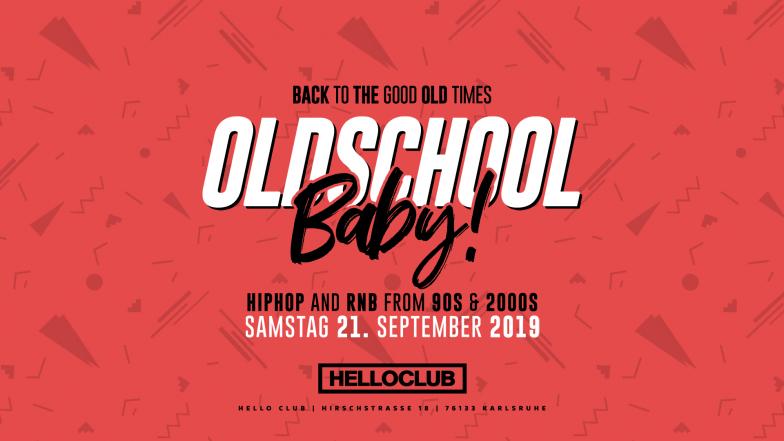 SAMSTAG 21.09.2019 - OLDSCHOOL BABY!