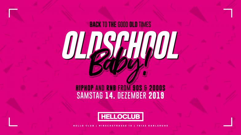 SAMSTAG 14.12.2019 - OLDSCHOOL BABY!