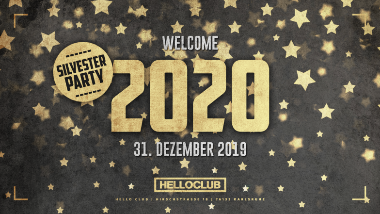 DIENSTAG 31.12.2019 - WELCOME 2020 SILVESTER PARTY