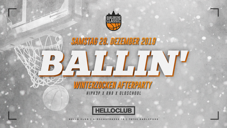 SAMSTAG 28.12.2019 - BALLIN' - WINTERZOCKEN AFTER PARTY