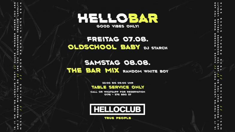 FREITAG 07.08.2020 - HELLOBAR - OLDSCHOOL BABY